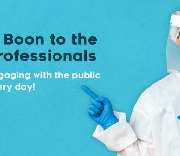 PPE Kits – A boon to the professionals engaging with the public every day!